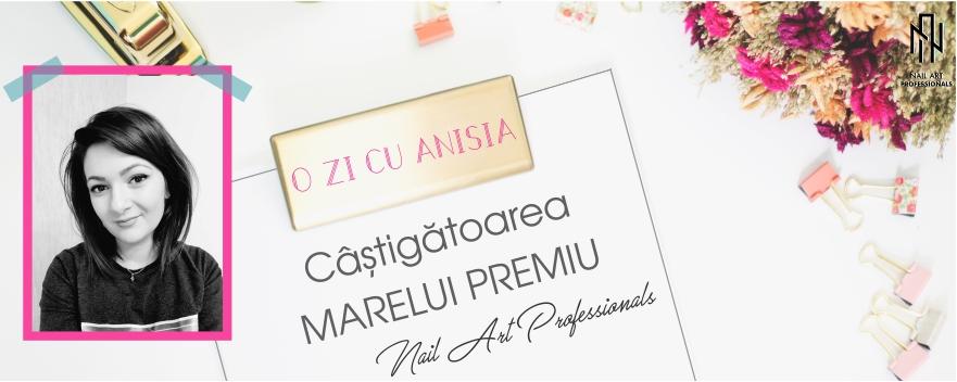 O ZI CU ANISIA, CASTIGATOAREA MARELUI PREMIU Nail Art Professionals