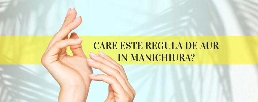 CARE ESTE REGULA DE AUR IN MANICHIURA?